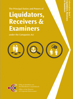 The Principal Duties and Powers of Liquidators, Receivers and Examiners under the Companies Act