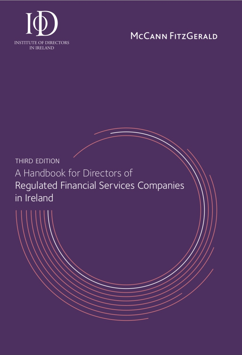 Third Edition: A Handbook for Directors of Regulated Financial Services Companies in Ireland